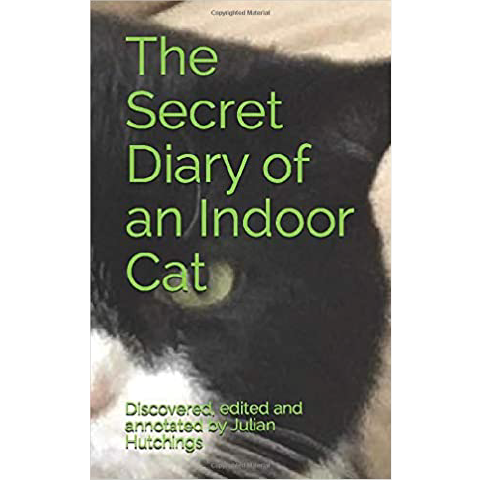 The Secret Diary of an Indoor Cat